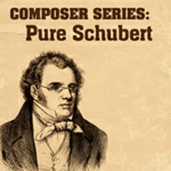 Composer Series: Pure Schubert