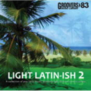 LIGHT LATIN-ISH 2