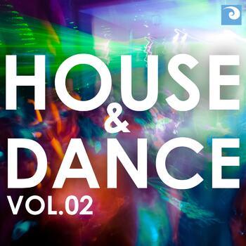 House & Dance Vol. 02