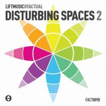 Disturbing Spaces 2