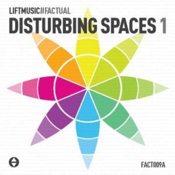Disturbing Spaces 1