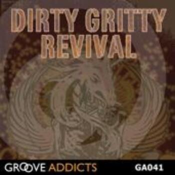 Dirty Gritty Revival