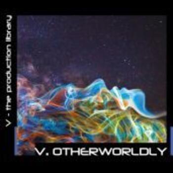 V.OTHERWORLDLY
