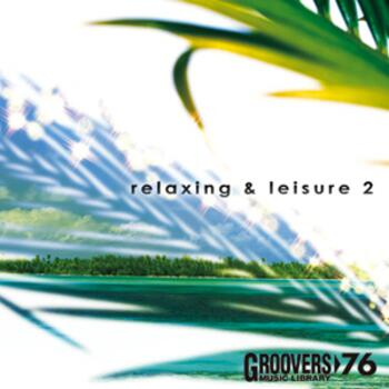 RELAXING & LEISURE 2