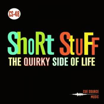 Short Stuff #1: The Quirky Side of Life