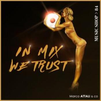 In Mix We Trust