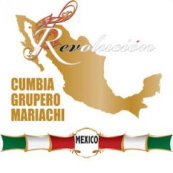 Mexico Vol 2 - Cumbia Grupero Mariachi