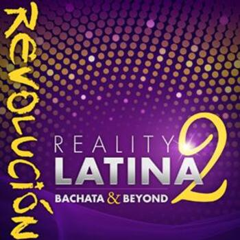 Reality Latina 2 Bachata and Beyond