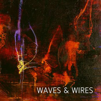 Waves & Wires