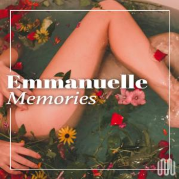 EMMANUELLE MEMORIES