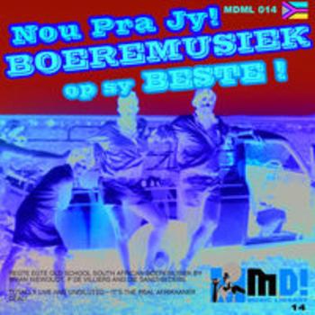 AFRO 14 - NOU PRA JY! BOEREMUSIEK OP SY BESTE!