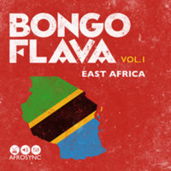 AFRO 75 - BONGO FLAVA: EAST AFRICAN SONGS VOL 1