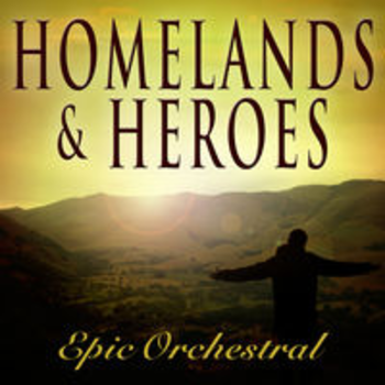 AFRO 74 - HOMELANDS & HEROES: EPIC ORCHESTRAL