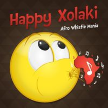 AFRO 66 - HAPPY XOLAKI: AFRO WHISTLE MANIA