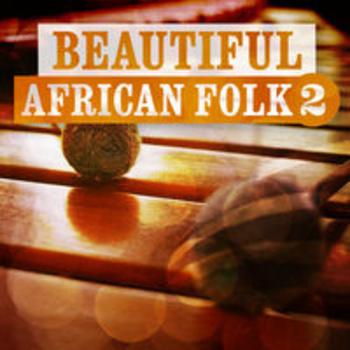 AFRO 60 - BEAUTIFUL AFRICAN FOLK 2