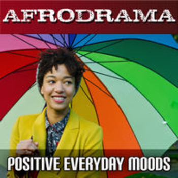 AFRO 93 - AFRODRAMA - EVERYDAY POSITIVE MOODS