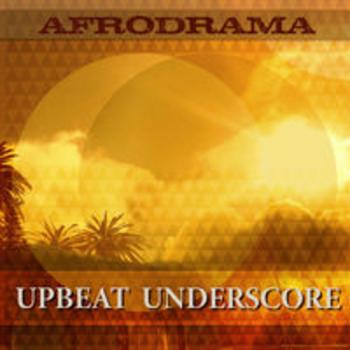AFRO 96 - AFRODRAMA - UPBEAT UNDERSCORE
