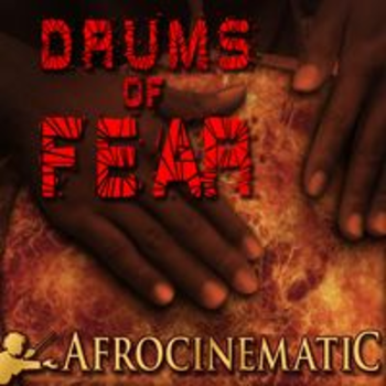 AFRO 90 - AFROCINEMATIC - DRUMS OF FEAR