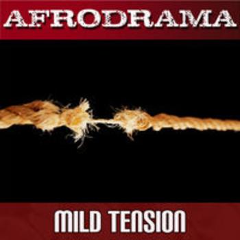 AFRO 89 - AFRODRAMA - MILD TENSION