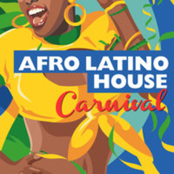 AFRO 87 - AFRO LATINO HOUSE - CARNIVAL