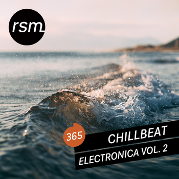 Chillbeat Electronica Vol. 2
