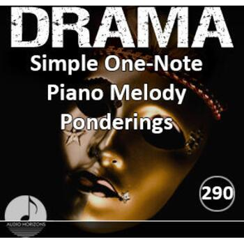 Drama 290 Simple One Note Piano Melody Ponderings