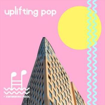 Positive Uplifting Pop