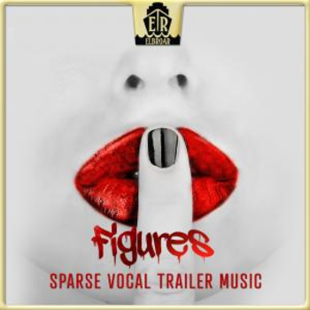 Figures - Sparse Vocal Trailer Music