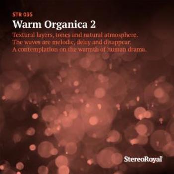 Warm Organica 2