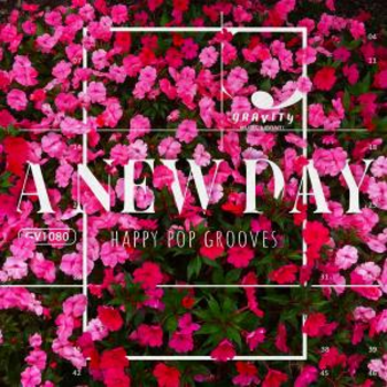 A New Day - Happy Pop Grooves