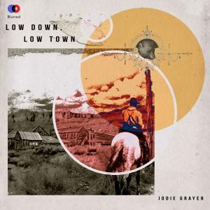 Low Down Low Town