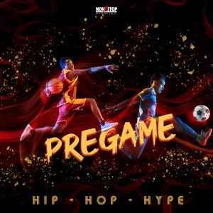 Pregame - Hip Hop Hype