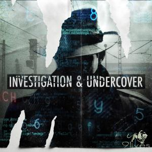 Investigation and Undercover