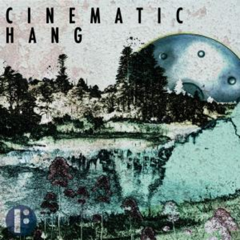 Cinematic Hang