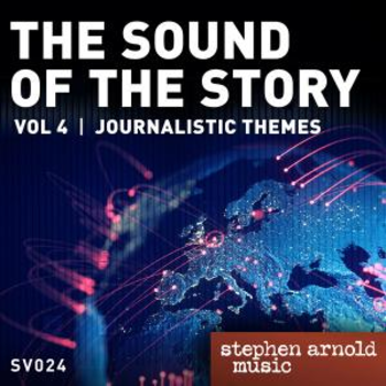 The Sound of the Story Vol 4: Journalistic Themes