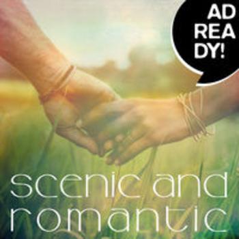 AD READY! - Scenic & Romantic