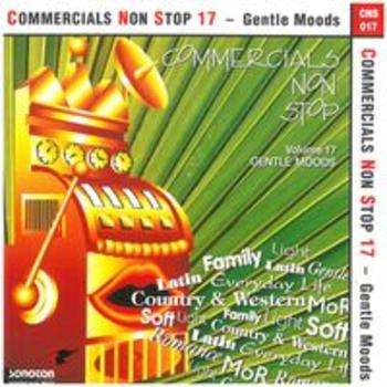 COMMERCIALS NON STOP 17-Gentle Moods