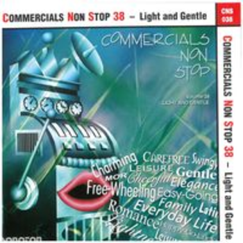 COMMERCIALS NON STOP 38 - Light and Gentle