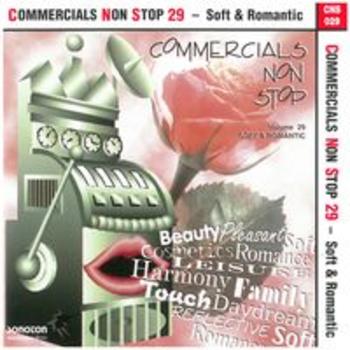 COMMERCIALS NON STOP 29 - Soft & Romantic