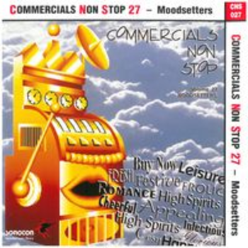 COMMERCIALS NON STOP 27 - Moodsetters