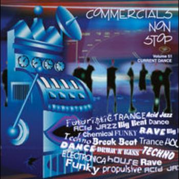 COMMERCIALS NON STOP 51 - Current Dance