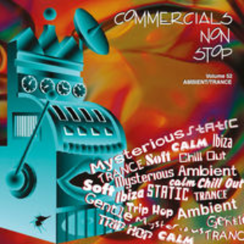 COMMERCIALS NON STOP 52 - Ambient/Trance