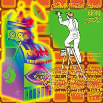 COMMERCIALS NON STOP 49 - Whimsy & Retro