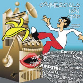 COMMERCIALS NON STOP 43 - Fun & Whimsy