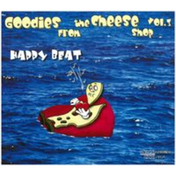 GOODIES FROM THE CHEESE SHOP 3 - HAPPY BEAT