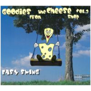 GOODIES FROM THE CHEESE SHOP 2 - EASY SWING