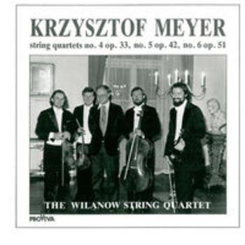 KRZYSZTOF MEYER - String Quartets 4, 5 & 6