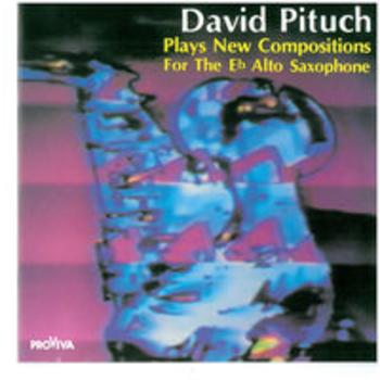 DAVID PITUCH - Avant-garde Alto Saxophone
