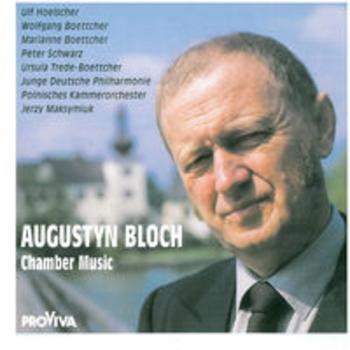 CHAMBER MUSIC - Augustyn Bloch