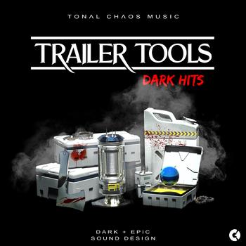 Trailer Tools - Dark Epic Sound Design - Dark Hits